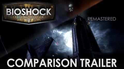 BioShock The Collection Remastered Comparison Trailer