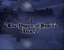 'The Queen of Soain's Beard' Title Card