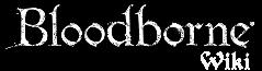 Wiki Bloodborne