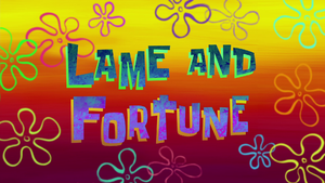 Lame and Fortune.png