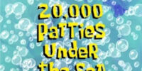20.000 Patties Under the Sea