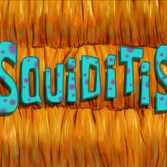 Squiditis.