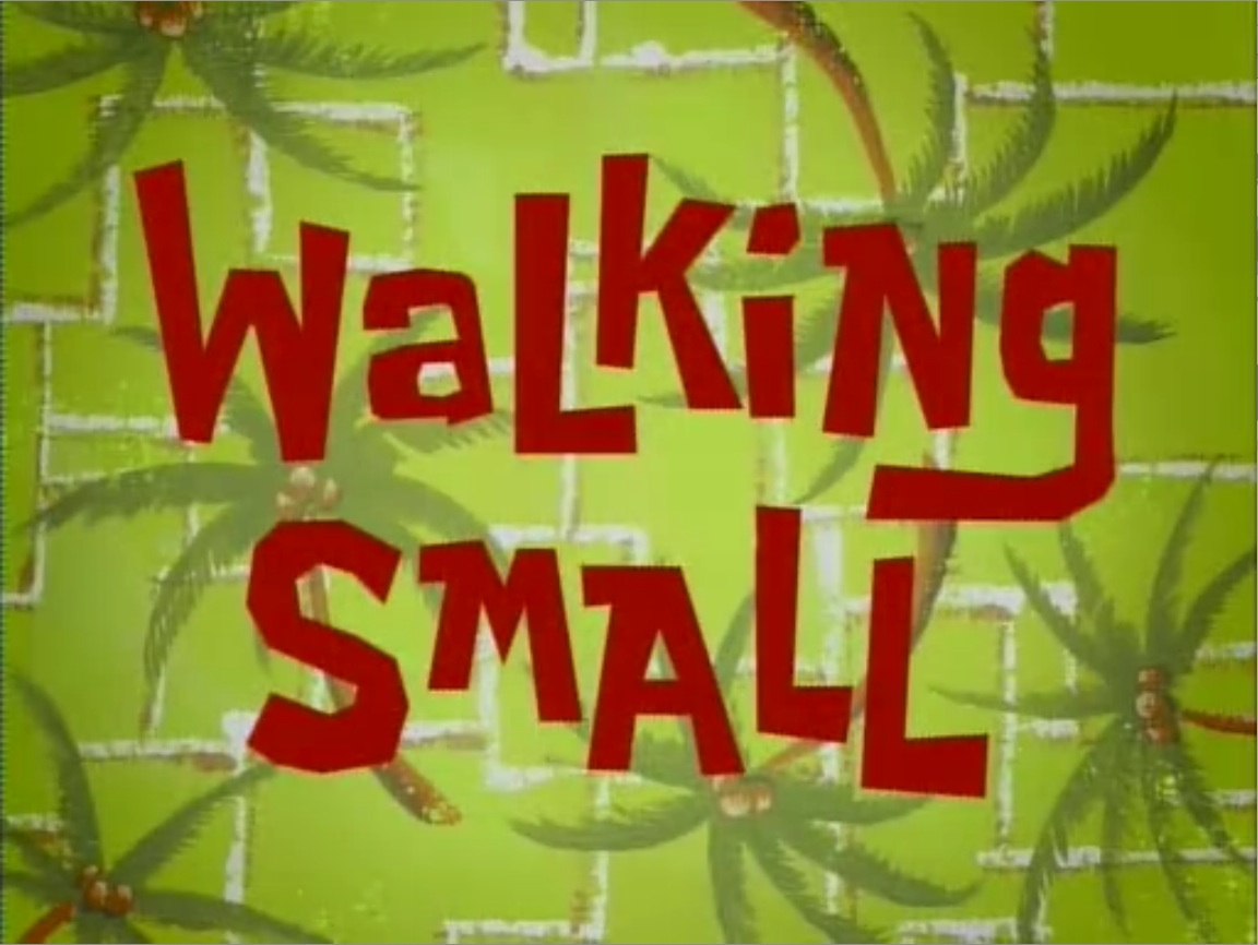 Walking Small.jpg
