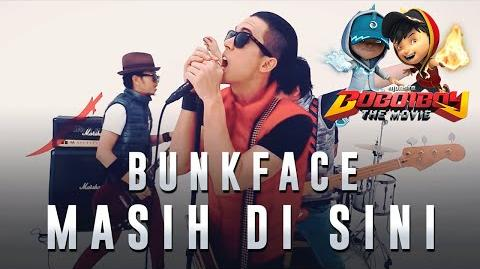 Bunkface - Masih Di Sini (BoBoiBoy The Movie OST)