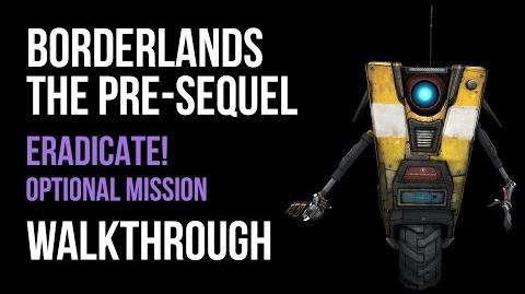 Borderlands The Pre-Sequel Walkthrough Eradicate! Gameplay Let's Play Co-op