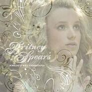220px-Britney Spears Someday I Will Understand