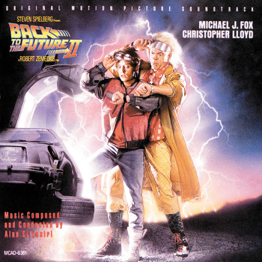 Back To The Future Part Ii Original Motion Picture