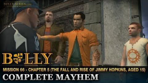 Complete Mayhem - Mission -66 - Bully-Complete Mayhem