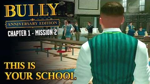 Bully Anniversary Edition - Mission 2 - This Is Your School