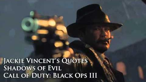 """Jackie Vincent's quotes sound files (Black Ops III Zombies """"Shadows of Evil"""")"""