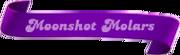 Moonshot-Molars