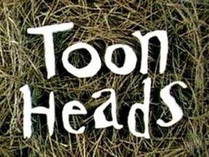 Toon Heads