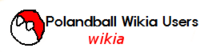 w:c:polandball-wikia-users