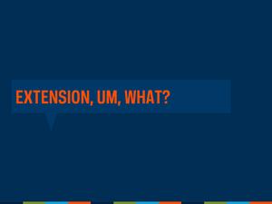 Extensions Webinar Slide04