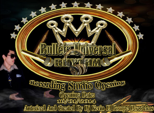 File:INAUGURACIÓN (2014) BULLETS UNIVERSAL RHYTHM BY DJ KEVIN EL ROMPE DISCOTEKAS..jpg