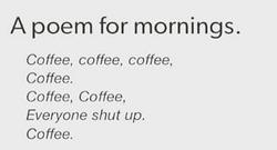 Coffee Poem Mornings