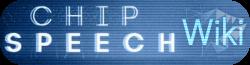 Chipspeech Wiki