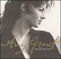 Amy Grant-Behind The Eyes