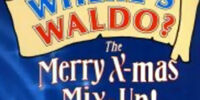 Where's Waldo?: The Merry X-mas Mix-Up!