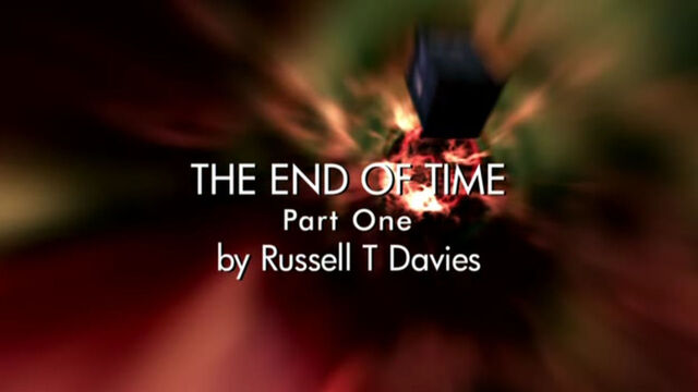 File:Doctor Who The End of Time Part One Title.jpg