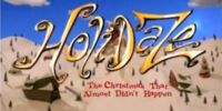 Holidaze: The Christmas That Almost Didn't Happen