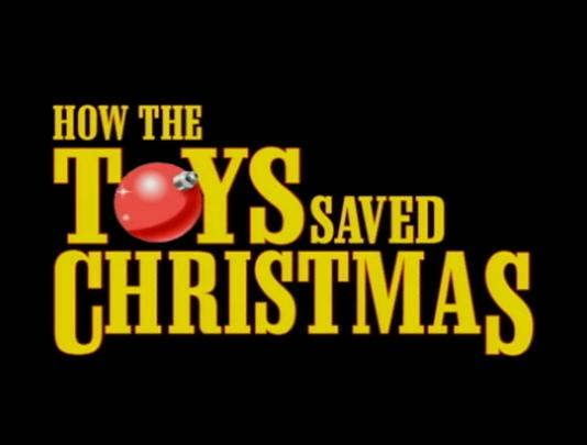 File:Title-HowTheToysSavedChristmas.jpg