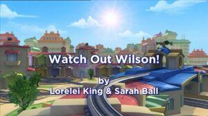 WatchOutWilson1