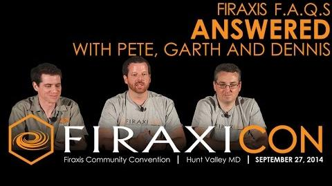 Firaxicon Panel Firaxis FAQs Answered!