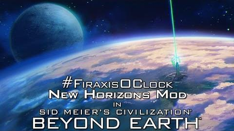 FiraxisOClock Friday - Beyond Earth (New Horizons Mod)