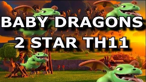BABY DRAGONS 2 STAR TH11 TH10 vs TH11 Strategy TH10 Tips