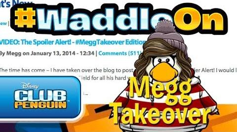 WaddleOn Episode 23 Megg Takeover - Club Penguin