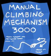 Manual Climbing Mechanism 3000 Blueprints