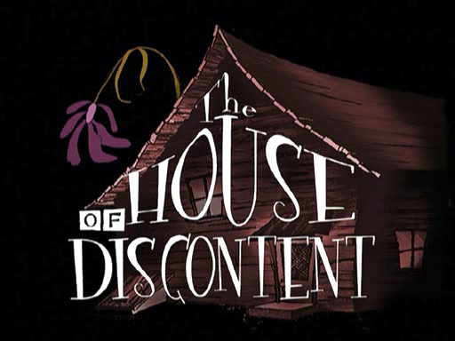 The House Of Discontent Courage The Cowardly Dog