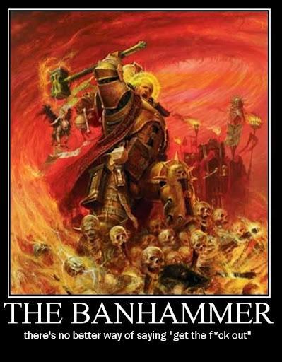 The BanHammer!