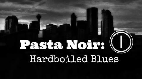 "ASMR ""Pasta Noir Hardboiled Blues"" Creepypasta (Part 1) Let's Read!"