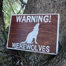 File:Warning werewolves.jpg