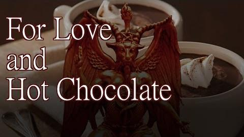 """For Love and Hot Chocolate"" - by K. Banning Kellum - Creepypasta"