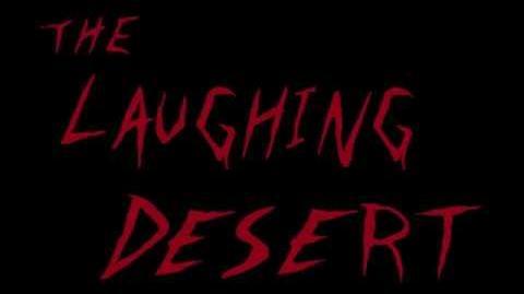 Creepypasta Reading - The Laughing Desert