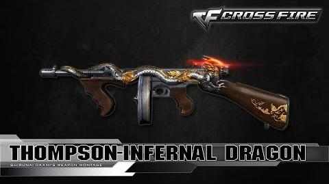 CrossFire China Thompson-Infernal Dragon ☆