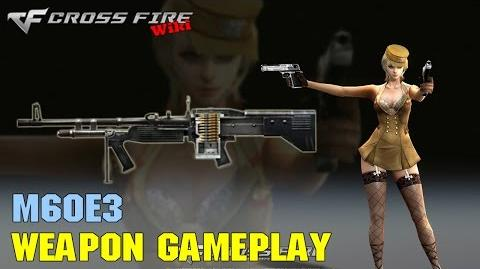 CrossFire - M60E3 - Weapon Gameplay