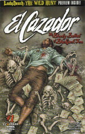 El Cazador The Bloody Ballad of Blackjack Tom Vol 1 1