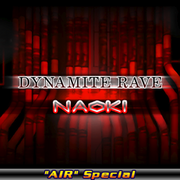 DYNAMITE RAVE (AIR Special) (X2)