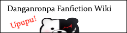 Dangan Ronpa Fanfiction Wiki