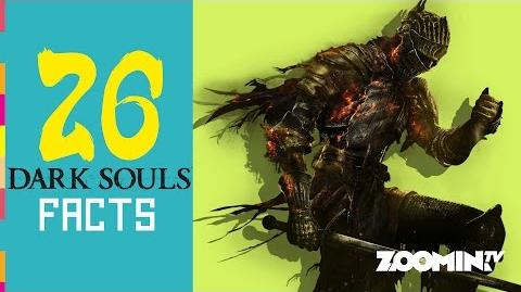 Dark Souls Facts! (w Zoomin Games) - It's Super Effective!!! 26 Devastating Facts!