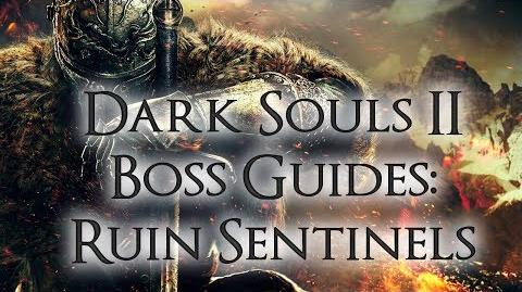 Dark Souls II Boss Guides Ruin Sentinels