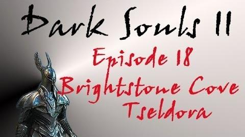 Dark Souls II - Walkthrough 18 - Brightstone Cove Tseldora-0