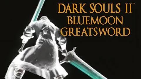 Dark Souls 2 Bluemoon Greatsword Tutorial (dual wielding w power stance)
