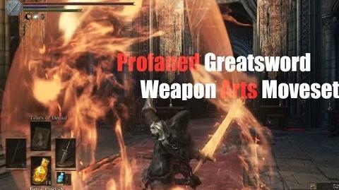 Weapon Arts Showcase Profaned Greatsword