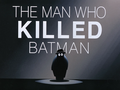 The Man Who Killed Batman-Title Card.png