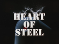 Heart of Steel-Title Card.png